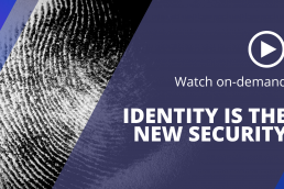 Identity is the new security - watch on demand
